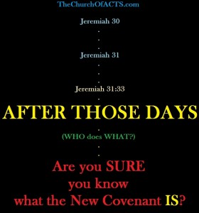 The New Covenant Is Coming…
