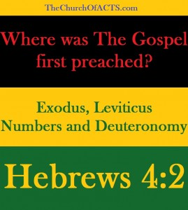 The Gospel First Preached In Exodus!