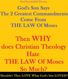 The LAW Of Moses, The Greatest Commandment