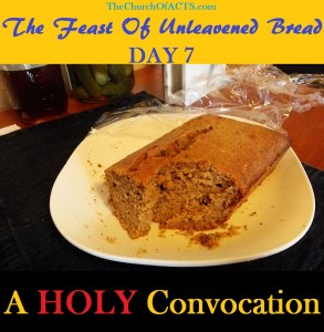 The Feast Of Unleavened Bread – A HOLY Convocation
