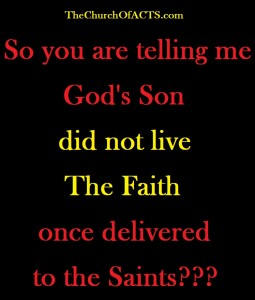 GodsSonDidNotLiveTheFaith