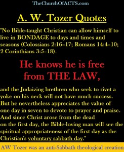 AW Tozer, anti-Sabbath, anti-LAW, anti-God