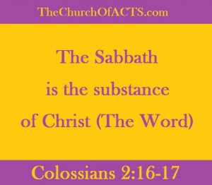 The Sabbath Is The Substance Of God's Son