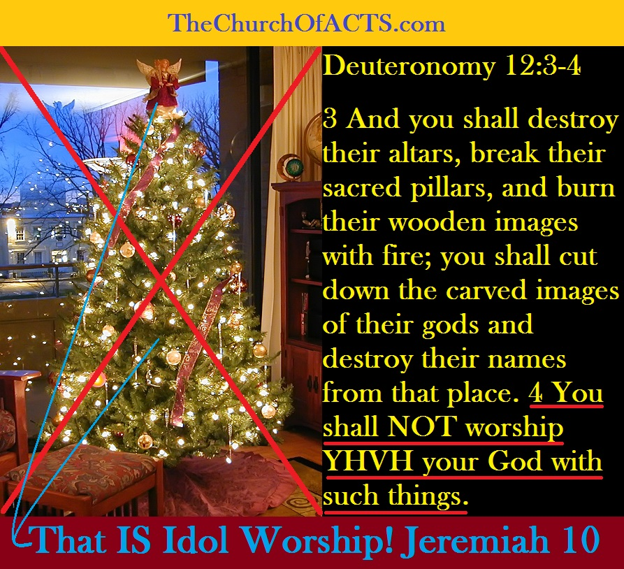 Christmas Pagan Idol Worship Idolatry - TheChurchofACTS.com