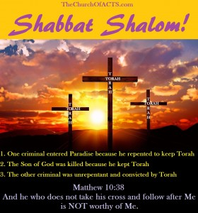 Shabbat Shalom! – The CROSS IS Torah Obedience