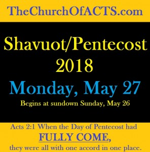 ShavuotPentecost2018FullyCome