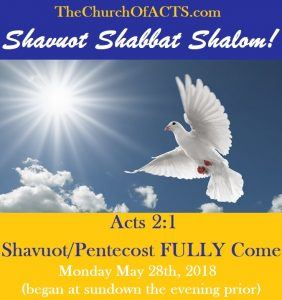 Shavuot/Pentecost FULLY Come!