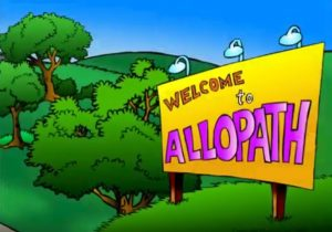 The Town of Allopath, A Story of Deception
